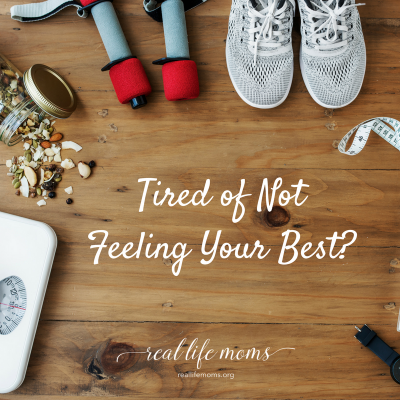 Tired of Not Feeling Your Best?